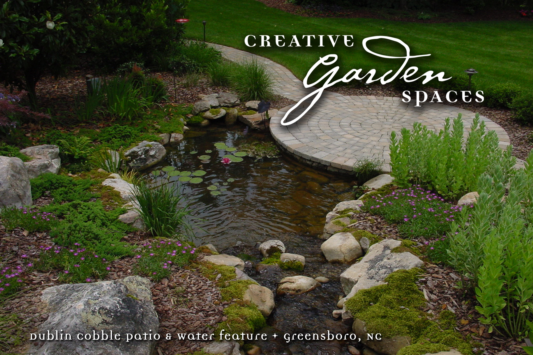 Creative Garden Spaces Inc, Lake Jeanette, Greensboro NC, water feature, natural waterfall, water garden, natural looking stream, koi pond, paver patio